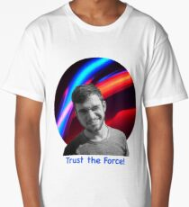 Trust the Force Long T-Shirt