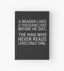 Cuaderno de tapa dura Un lector vive miles de vidas antes de morir.
