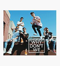 Why Don't We Boys Photographic Print