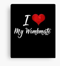 Funny Adult Twins Gifts - I Love My Wombmate Canvas Print
