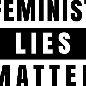Feminist Lies Matter (BLM spoof) by mgtow