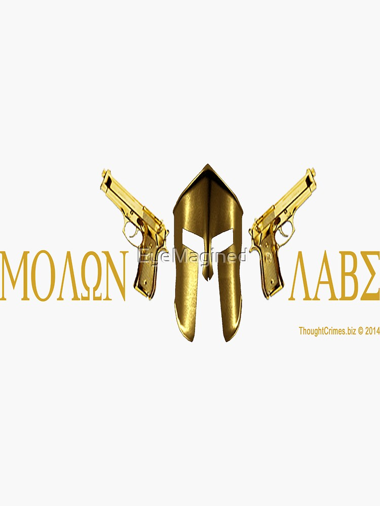 Molon Labe by EyeMagined