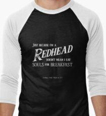 Redheads Don't Eat Souls for Breakfast Men's Baseball ¾ T-Shirt