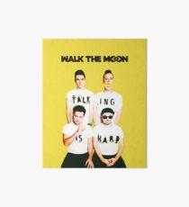 Walk the Moon - Talking is Hard  Art Board
