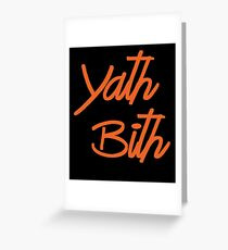 Yath Bith Greeting Card