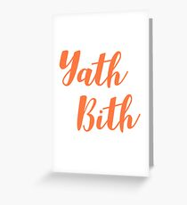 Yath Bith 3 Greeting Card