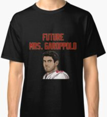 Future Mrs. Garoppolo Classic T-Shirt