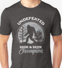 Undefeated Hide and Seek Finding Bigfoot Design Unisex T-Shirt