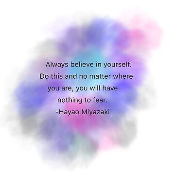 Hayao Miyazaki Quote by Miraki