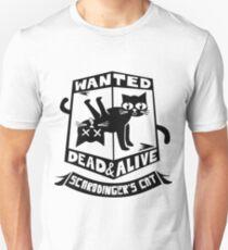 Schrodinger's cat is dead and alive Unisex T-Shirt
