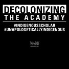 Decolonizing the Academy by Badwinds Studios