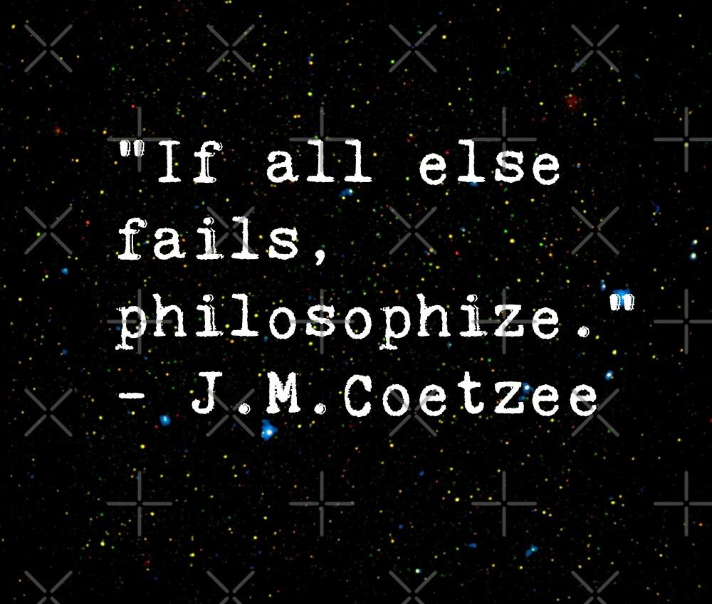 J. M. Coetzee Quotes by surrealitee