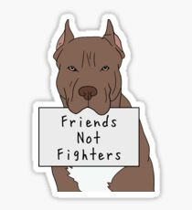 Friends not fighters  Sticker
