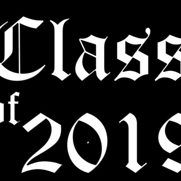 CLASS OF 2019 by atomicseasoning