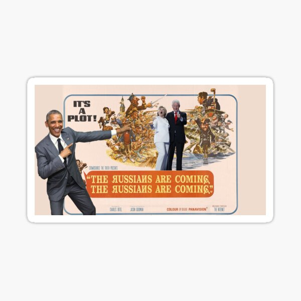The Russians Are Coming! The Russians Are Coming! Sticker