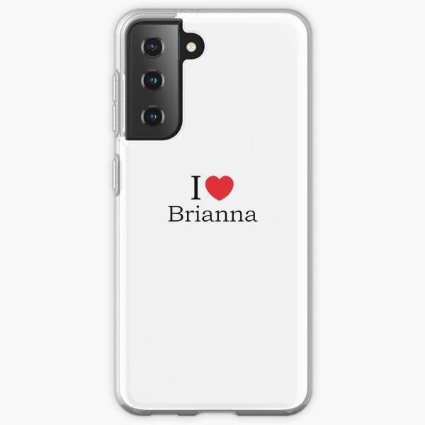 I Love Brianna - With Simple Love Heart Samsung Galaxy Soft Case