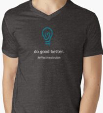Do good better (with white text) V-Neck T-Shirt