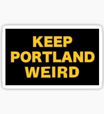 Keep Portland Weird Sticker