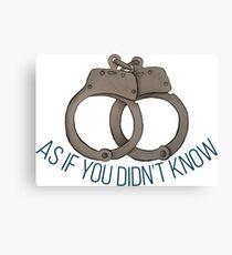 Handcuffs are Canon Canvas Print