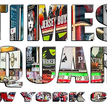 TIMES SQUARE New York City (lettering) by RayW
