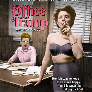 Office Tramp (Pulp Novel Cover Art) by figfive