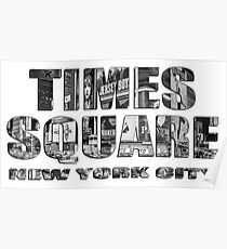 Times Square New York City (B&W lettering) Poster