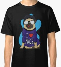 I LOVE PUGS Classic T-Shirt