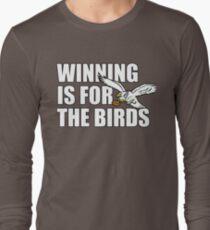 WINNING Is for the BIRDS Eagles Football Shirt Long Sleeve T-Shirt