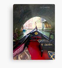 La Gondola in Venezia Metal Print