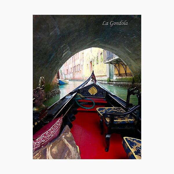 La Gondola in Venezia Photographic Print