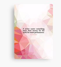 """A writer wants... """"A. A. Milne"""" Inspirational Quote (Colorful) Canvas Print"""
