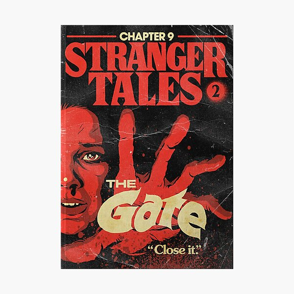 Stranger Things Chapter 9 The Gate Photographic Print