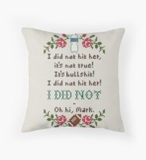 I Did Not Hit Her Throw Pillow