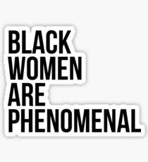 Schwarze Frauen sind phänomenal Sticker