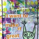 Making it Great Owl by Amy Decker