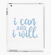 i can and i will iPad Case/Skin