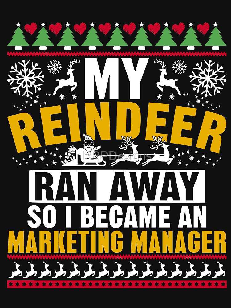 I Become A Marketing Manager Ugly Christmas T shirt gift by BBPDesigns