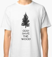 God Sae the Wood Classic T-Shirt