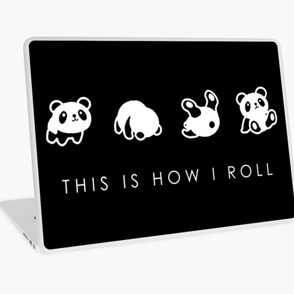THIS IS HOW I ROLL Laptop Skin