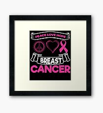 Peace Love Hope Breast Cancer | Pink Ribbon Framed Print