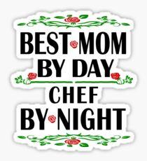 Chef Mother Love Gift- Best Mom, Night Shift Work- Cool Birthday/Christmas Present Sticker