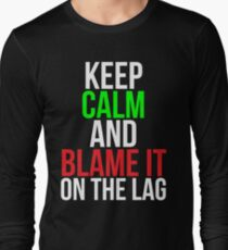 Blame it on the lag Funny Gaming T-shirt Long Sleeve T-Shirt