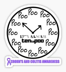 Ten to Poo - Crohn's and Colitis awareness Sticker