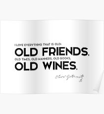 Old Friends Quotes Posters Redbubble