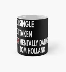 Dating Tom Holland Mug