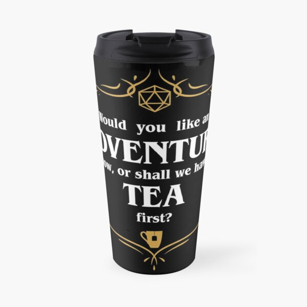 Adventure or Tea Tabletop RPG Addict Travel Mug