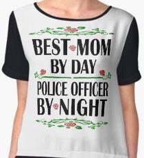 Police Officer Mother Birthday Best Mom, Night Shift Chiffon Top
