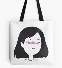 Marceline - I'm just your problem Tote Bag