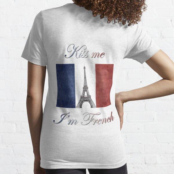 Kiss Me I'm French Essential T-Shirt