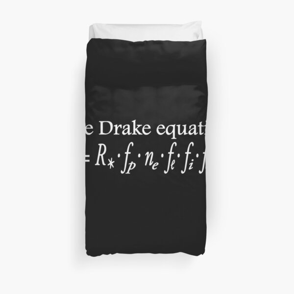 The Drake equation. UFO, SETI, Alien, search for extraterrestrial life, Contact, Is there anyone there? White Type on Black. Duvet Cover